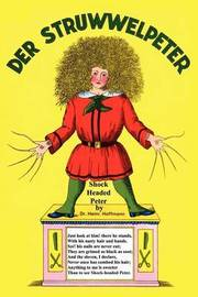 Der Struwwelpeter Merry Stories and Funny Pictures by Heinrich Hoffmann