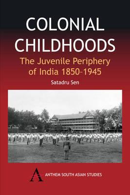 Colonial Childhoods by Satadru Sen image