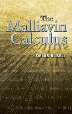 The Malliavin Calculus by Denis R Bell image