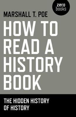 How to Read a History Book by Marshall T Poe image