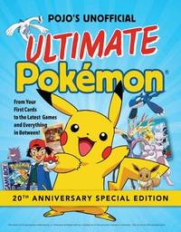 Pojo's Unofficial Ultimate Pokemon by Books Triumph
