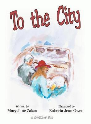 To the City by Mary Jane Zakas