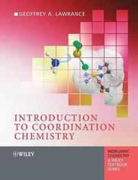 Introduction to Coordination Chemistry by Geoffrey Alan Lawrance