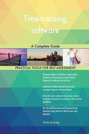 Time-Tracking Software a Complete Guide by Gerardus Blokdyk image