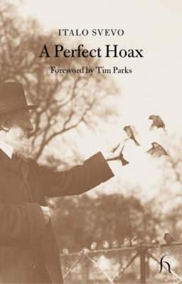 A Perfect Hoax by Italo Svevo