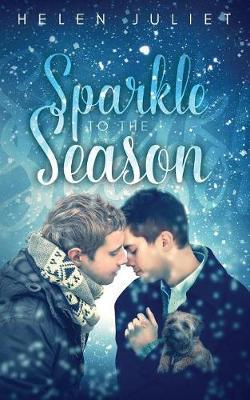 Sparkle to the Season by Helen Juliet
