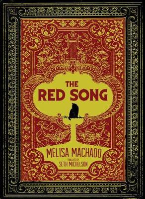 The Red Song by Melisa Machado
