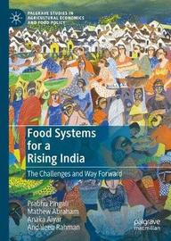 Food Systems for a Rising India by Prabhu Pingali