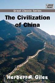 The Civilization of China by Herbert A Giles image