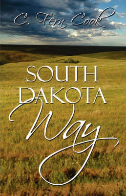 South Dakota Way by C. Fern Cook image