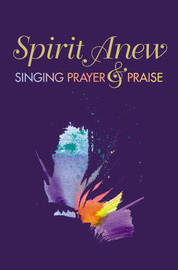 Spirit Anew: Pew Edition by Alan C. Whitmore
