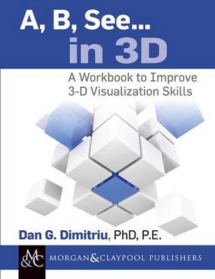 A, B, See... in 3D by Dan G Dimitriu
