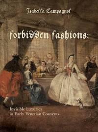 Forbidden Fashions by Isabella Campagnol