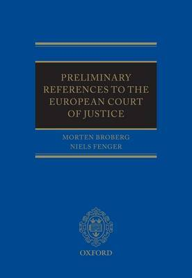 Preliminary References to the European Court of Justice by Morten P. Broberg