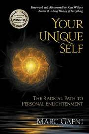 Your Unique Self by Marc Gafni