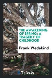 The Awakening of Spring by Frank Wedekind image