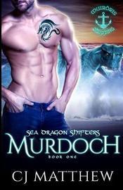 Murdoch by Cj Matthew