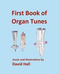 First Book of Organ Tunes by David Hall