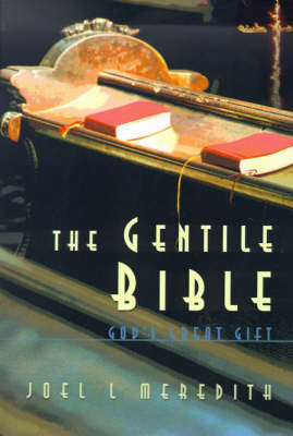 Gentile Bible-OE: God's Great Gift by Joel L. Meredith image
