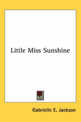 Little Miss Sunshine by Gabrielle E. Jackson image