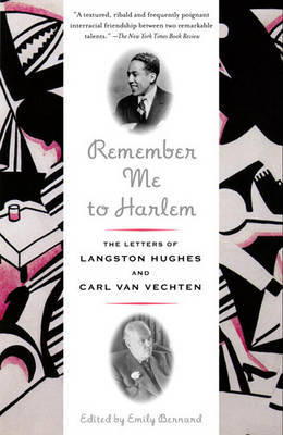 Remember Me to Harlem: The Letters of Langston Hughes and Carl Van Vechten by Langston Hughes image