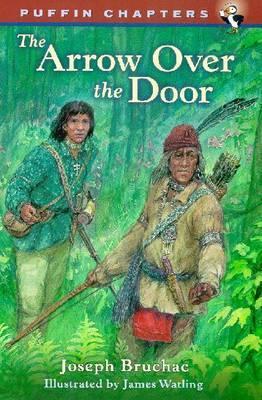 Arror over the Door by Joseph Bruchac