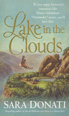 Lake in the Clouds (Wilderness series #3) by Sara Donati