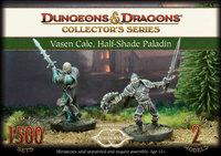 Dungeons & Dragons: Vasen Cale, Hal-Shade Paladin