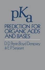 pKa Prediction for Organic Acids and Bases by D. Perrin