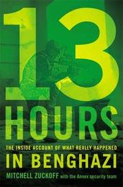 13 Hours by Mitchell Zuckoff