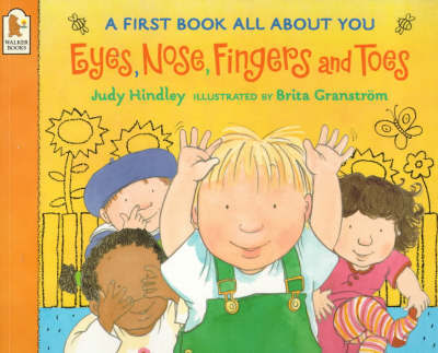 Eyes Nose Fingers And Toes by Judy Hindley