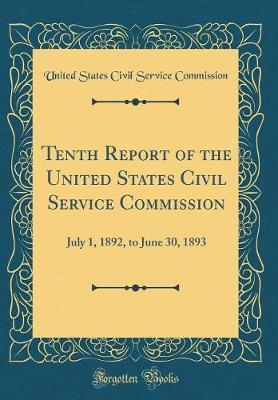 Tenth Report of the United States Civil Service Commission by United States Civil Service Commission image