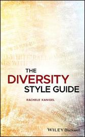 The Diversity Style Guide by Rachele Kanigel