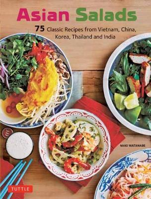 Asian Salads by Maki Watanabe