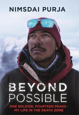 Beyond Possible by Nimsdai Purja