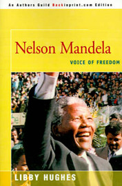 Nelson Mandela: Voice of Freedom by Libby Hughes image