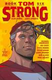 Tom Strong: Book 6 by Alan Moore