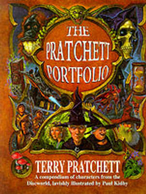 The Pratchett Portfolio: A Compendium of Discworld Characters by Terry Pratchett