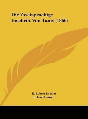 Die Zweisprachige Inschrift Von Tanis (1866)