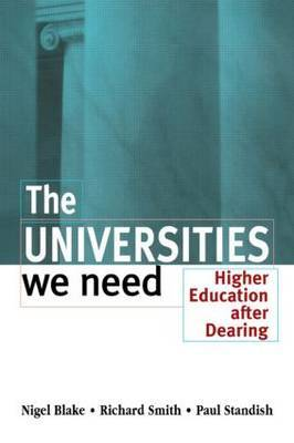 The Universities We Need by Nigel Blake