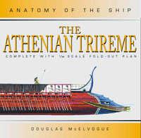 The Athenian Trireme by Douglas McElvogue