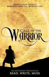 Call of the Warrior by J S Bailey