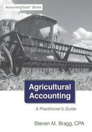 Agricultural Accounting by Steven M. Bragg