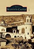 Scotty's Castle by Robert P Palazzo