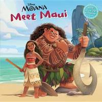 Meet Maui (Disney Moana) by Andrea Posner-Sanchez