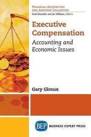Executive Compensation by Gary Giroux