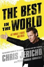 The Best in the World by Chris Jericho