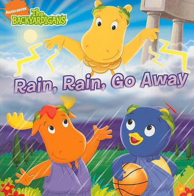 Rain, Rain, Go Away image