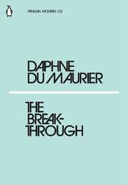The Breakthrough by Daphne Du Maurier