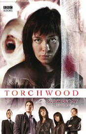 """Torchwood"": Slow Decay by Andy Lane image"